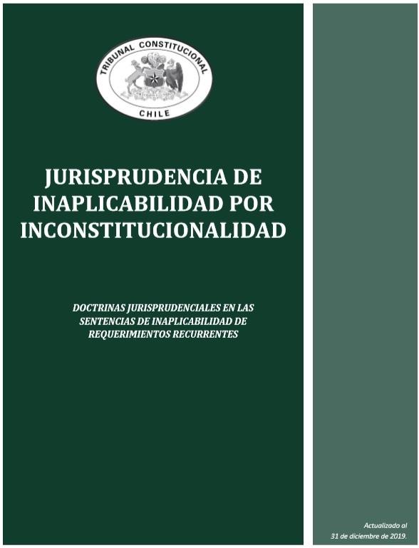 Doctrinas Jurisprudenciales en las sentencias de inaplicabilidad de requerimientos recurrentes.